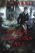 When Falcons Fall A Sebastian St Cyr Mystery
