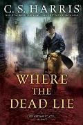 Where the Dead Lie A Sebastian St Cyr Mystery