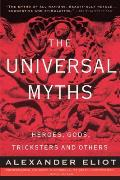 Universal Myths Heroes Gods Tricksters & Others