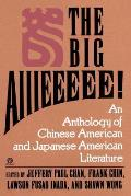 Big AIIIeeeee An Anthology Of Chinese