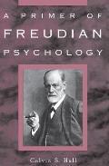 Primer Of Freudian Psychology