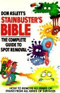 Don Asletts Stainbusters Bible The Compl