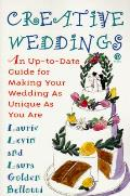 Creative Weddings An Up To Date Guide For