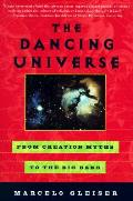 Dancing Universe From Creation Myths To