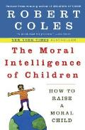 Moral Intelligence Of Children How To