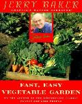 Fast Easy Vegetable Garden