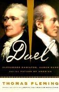 Duel Alexander Hamilton Aaron Burr &