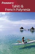 Frommers Tahiti & French Polynesia