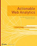 Actionable Web Analytics using data to make smart business decisions
