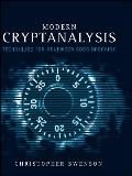 Modern Cryptanalysis Techniques for Advanced Code Breaking