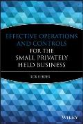 Effective Operations & Controls For The Small Privately Held Business