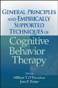 General Principles & Empirically Supported Techniques of Cognitive Behavior Therapy