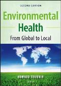 Environmental Health From Global to Local