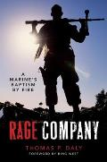 Rage Company: A Marine's Baptism by Fire
