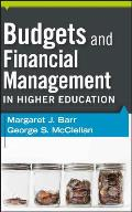 Budgets & Financial Management In Higher Education