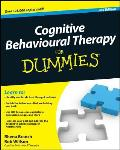 Cognitive Behavioural Therapy For Dummies 2nd Edition