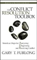 Conflict Resolution Toolbox Models & Maps for Analyzing Diagnosing & Resolving Conflict