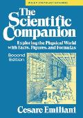The Scientific Companion, 2nd Ed.: Exploring the Physical World with Facts, Figures, and Formulas