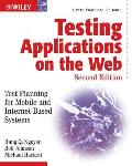 Testing Applications on the Web Test Planning for Mobile & Internet Based Systems