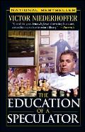 Education Of A Speculator