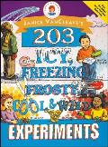 Janice VanCleaves 203 Icy Freezing Frosty Cool & Wild Experiments