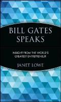 Bill Gates Speaks: Insight from the World's Greatest Entrepreneur