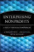 Enterprising Nonprofits A Toolkit for Social Entrepreneurs
