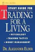 Trading for a Living Study Guide Psychology Trading Tactics Money Management