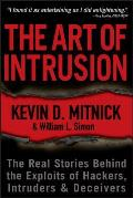 Art of Intrusion The Real Stories Behind the Exploits of Hackers Intruders & Deceivers