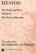 Works & Days Theogony The Shield of Herakles