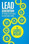 Lead Generation - 21st Century Strategies to Ignite Your Sales