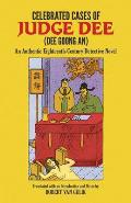 Celebrated Cases of Judge Dee Dee Goong An Authentic Eighteenth Century Chinese Detective Novel