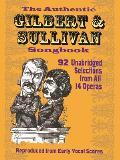 Authentic Gilbert & Sullivan Songbook