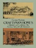 Craftsman Homes Architecture & Furnishings of the American Arts & Crafts Movement