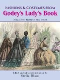 Fashions & Costumes from Godeys Ladys Book Including 8 Plates in Full Color