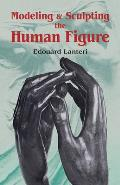 Modelling & Sculpting The Human Figure