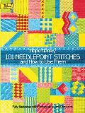 101 Needlepoint Stitches & How to Use Them Fully Illustrated with Photographs & Diagrams