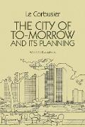 City Of To Morrow & Its Planning