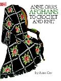 Anne Orrs Afghans to Crochet & Knit