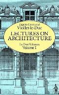 Lectures On Architecture Volume 1