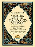 Chamber Works For Piano & Strings