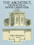 Architect or Practical House Carpenter 1830