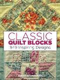 Classic Quilt Blocks: 849 Inspiring Designs