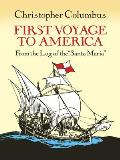 First Voyage to America From the Log of the Santa Maria