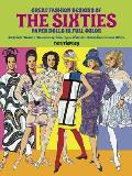 Great Fashion Designs of the Sixties Paper Dolls in Full Color 32 Haute Couture Costumes by Courreges Balmain Saint Laurent & Others
