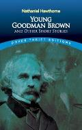 Young Goodman Brown & Other Short Stories