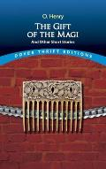 Gift Of The Magi & Other Short Stories