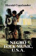 Negro Folk Music Usa