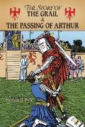 Story of the Grail & the Passing of Arthur