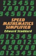Speed Mathematics Simplified: A Complete Guide